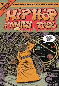say say soulful hip-hop radio hip-hop family tree comic 2 ed piskor 348 x 500