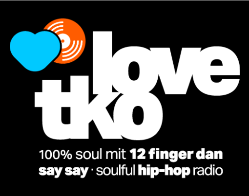 Logo Love TKO 100 Prozent Soul mit 12 Finger Dan auf say say soulful hip hop radio