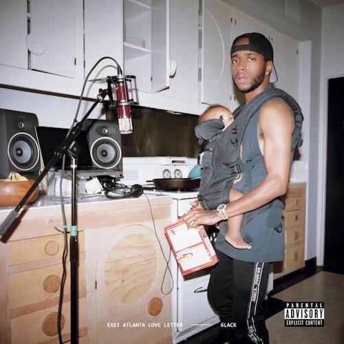 """Cover des Albums """"East Atlanta Love Letter"""" von 6lack"""