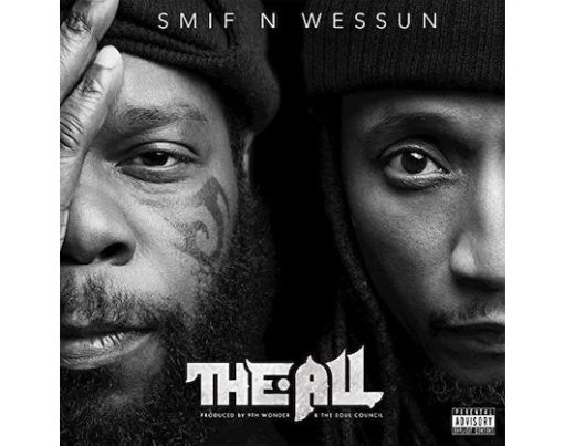 "Beitragsbild: Smif-N-Wessun – ""The All"""
