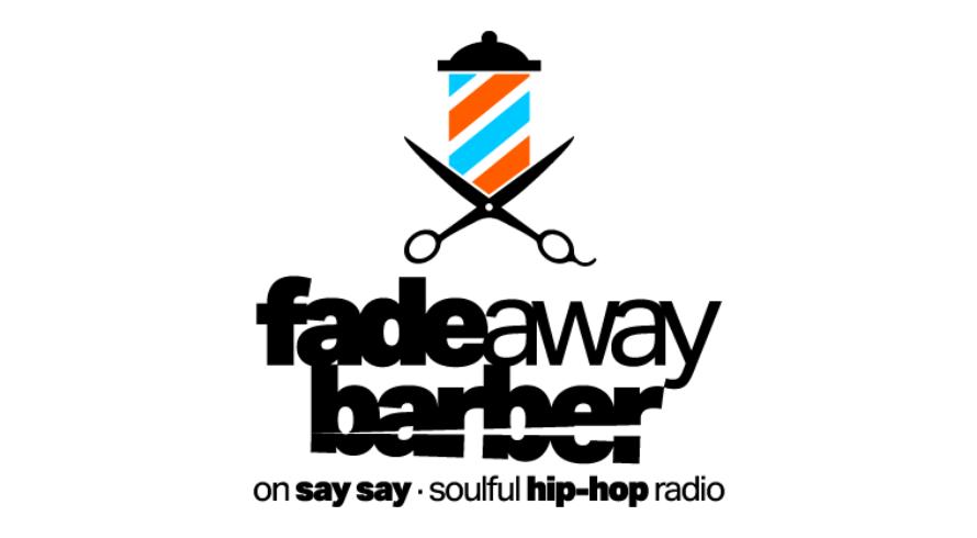 Fadeaway Barber Show Logo positiv Underground Hip-Hop auf say say