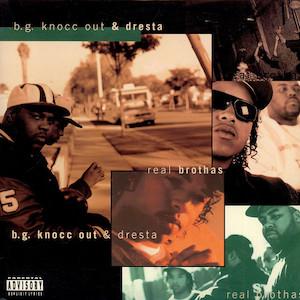 "Cover des Albums ""Real Brothas"" von B.G. Knocc Out & Dresta"