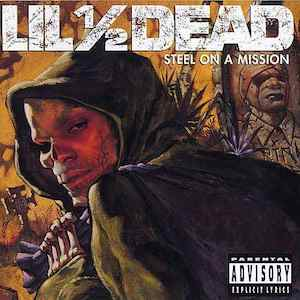 "Cover des Albums ""Steel on a Mission"" von Lil 1/2 Dead"