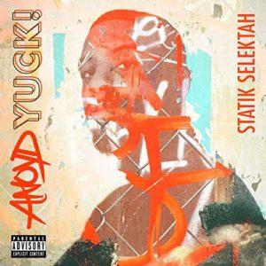 """Cover: ANoyd & Statik Selektah – """"Yuck!"""""""