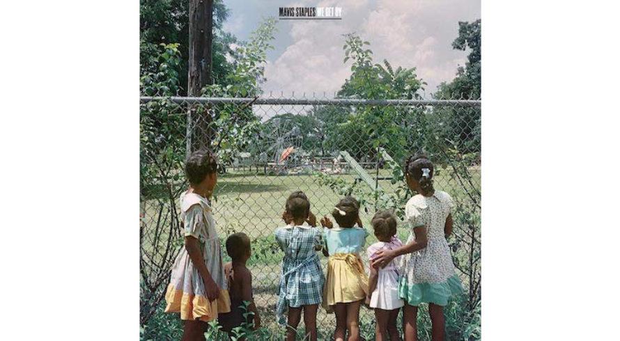 "Cover: Mavis Staples – ""We Get By"""