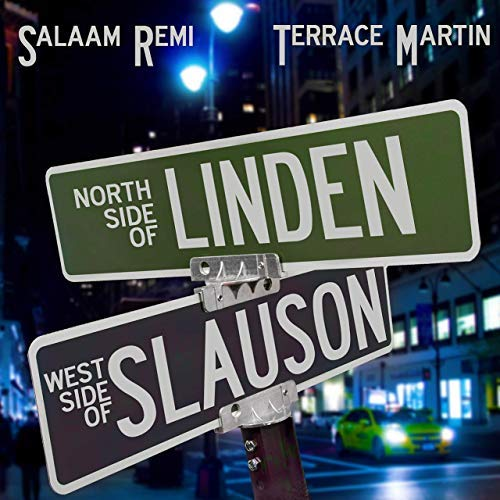 "Cover: Salaam Remi & Terrace Martin – ""Northside of Linden, Westside of Slauson"""