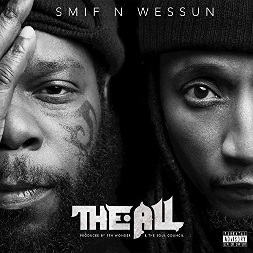 "Cover: Smif-N-Wessun – ""The All"""