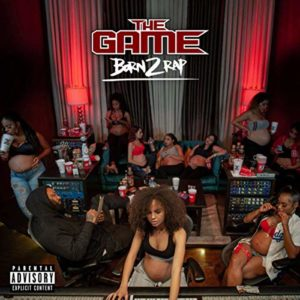 The Game Born 2 Rap Best Hip-Hop 2019