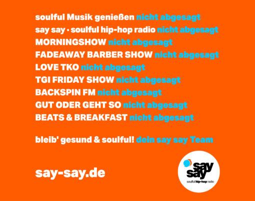 say say soulful hip-hop radio nicht abgesagt 3000dpi