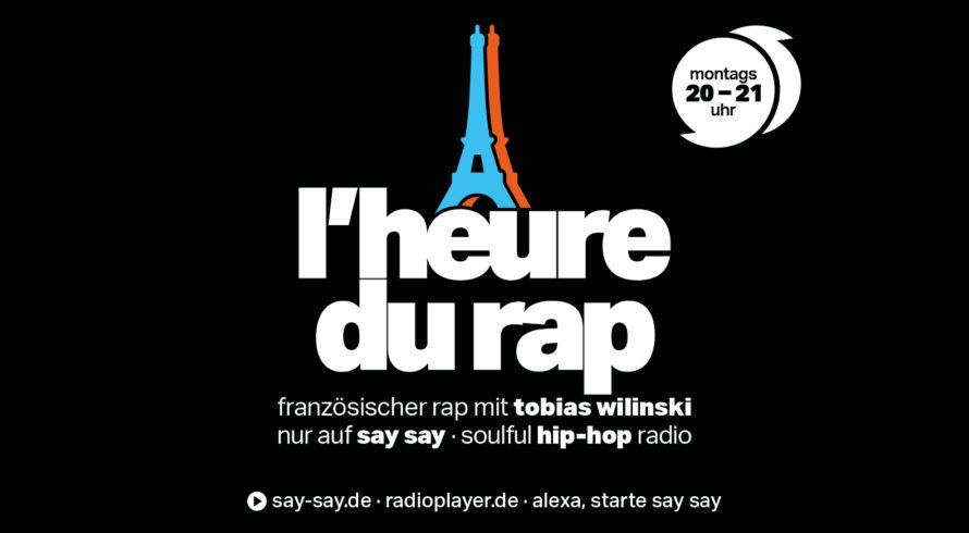 L'heure du Rap - französischer Rap - Tobias Wilinski - say say soulful hip-hop radio - Logo 800x418px 150dpi