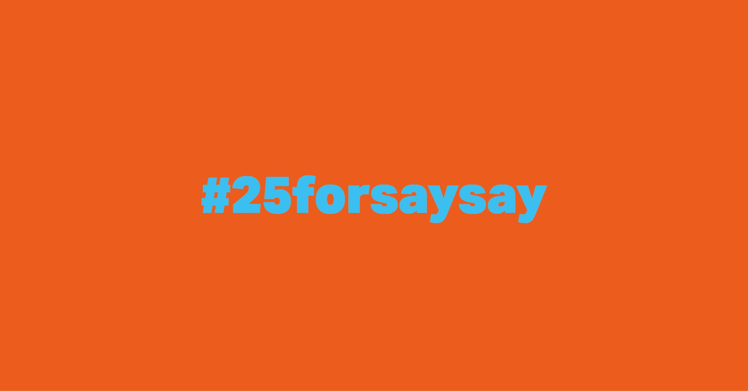 #25forsaysay soulful hip-hop radio Aufruf Blogbeitrag 800x418, 300 dpi