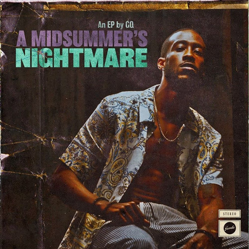 GQ A Midsummer's Nightmare Cover say say soulful hip-hop radio