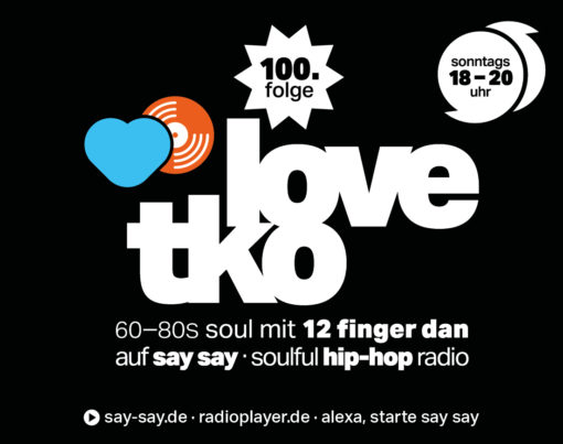 LOVE TKO Soul mit 12 Finger Dan - Logo 100. Folge klein