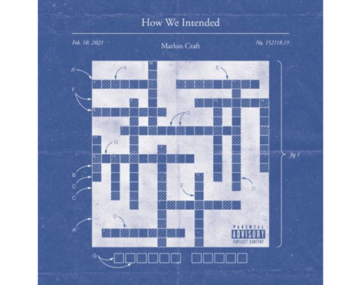 Marlon Craft - How We Intended Cover