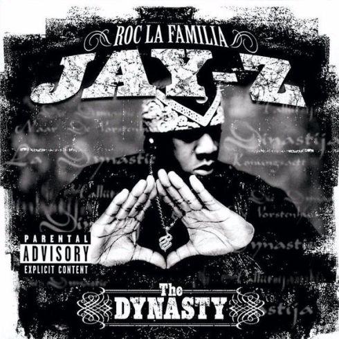 Roc La Familia: The Dynasty - Jay-Z - Cover